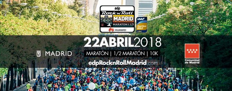 EDP Rock 'n' Roll Madrid Maratón 2018 - 42K + 21K + 10K